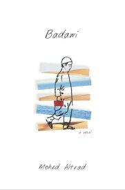 BadawiA Novel【電子書籍】[ Mohed Altrad ]