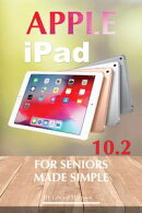 Apple iPad 10.2 for Seniors: Made Simple