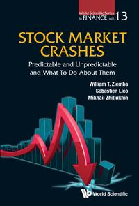 Stock Market CrashesPredictable and Unpredictable and What to do About Them【電子書籍】[ William T Ziemba ]