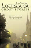 Louisiana Ghost Stories