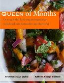 Queen of Months: An Eco-halal Sufi Vegan/Vegetarian Cookbook for Ramadan and Beyond