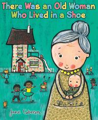 There Was an Old Woman Who Lived in a Shoe【電子書籍】[ Jane Cabrera ]