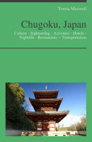 Chugoku, Japan Travel Guide: Culture - Sightseeing - Activities - Hotels - Nightlife - Restaurants ? Transp…