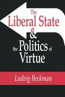 The Liberal State and the Politics of Virtue