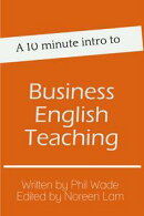 A 10 minute intro to Business English Teaching