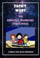 Zach's Wars 3: The Princess Warriors Strike Back