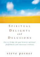 Spiritual Delights and Delusions