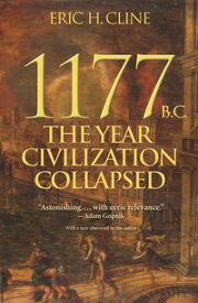 1177 B.C.The Year Civilization Collapsed【電子書籍】[ Eric H. Cline ]