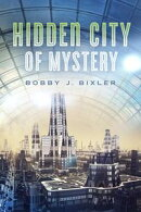 The Hidden City of Mystery