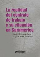 La realidad del contrato de trabajo y su situación en Suramérica