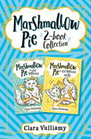 Marshmallow Pie 2-book Collection, Volume 1: Marshmallow Pie the Cat Superstar, Marshmallow Pie the Cat Supe…