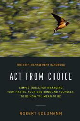 Act from Choice