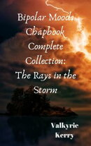 Rays in the Storm: Bipolar Collection