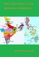 India Philippines Trade: Problems & Prospects
