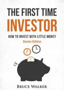 The First Time Investor: How to Invest with Little Money