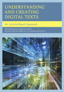 Understanding and Creating Digital Texts