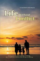 Life Without Conflict (In English)