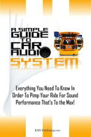 A Simple Guide To Car Audio Systems