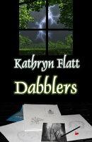Dabblers: Book 1 Windsong Lake Series