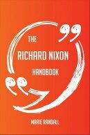 The Richard Nixon Handbook - Everything You Need To Know About Richard Nixon