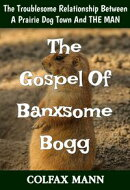 The Gospel Of Banxsome Bogg