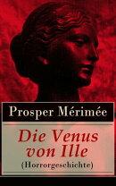 Die Venus von Ille (Horrorgeschichte) - Vollständige deutsche Ausgabe