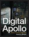 Digital ApolloHuman and Machine in Spaceflight【電子書籍】[ David A. Mindell ]