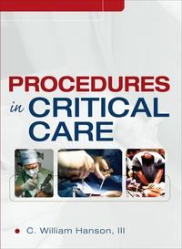 Procedures in Critical Care【電子書籍】[ C. William Hanson III ]