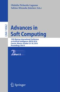 AdvancesinSoftComputing15thMexicanInternationalConferenceonArtificialIntelligence,MICAI2016,Canc?n,Mexico,October23?28,2016,Proceedings,PartII