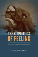 The Biopolitics of Feeling