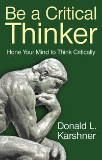 BeaCriticalThinkerHoneYourMindtoThinkCritically