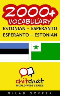 2000+VocabularyEstonian-Esperanto