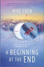 A Beginning at the End【電子書籍】[ Mike Chen ]