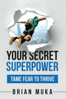Your Secret SuperPower