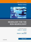 Neurology for the Non-Neurologist, An Issue of Medical Clinics of North America, Ebook