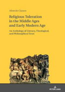 Religious Toleration in the Middle Ages and Early Modern Age