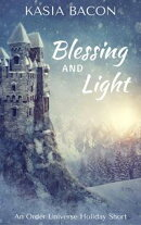 Blessing and Light