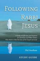 Following Rabbi Jesus, Study Guide