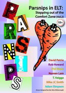 Parsnips in ELT: Stepping out of the Comfort Zone (Vol. 2)