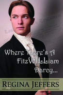 Where There's a FitzWILLiam Darcy, There's a Way