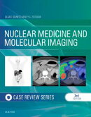 Nuclear Medicine and Molecular Imaging: Case Review Series E-Book