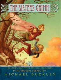 The Unusual Suspects (Sisters Grimm #2)【電子書籍】[ Michael Buckley ]