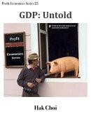 GDP: Untold