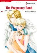 The Pregnancy Bond (Harlequin Comics)