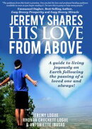 Jeremy Shares His Love From Above