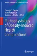 Pathophysiology of Obesity-Induced Health Complications