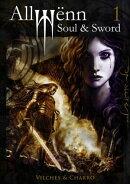 Allwënn: Soul & Sword - Libro 1 - Español