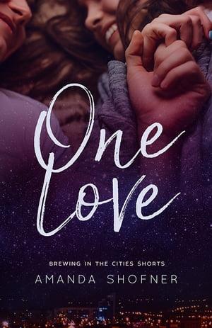 One Love【電子書籍】[ Amanda Shofner ]