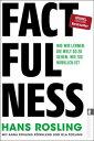 FactfulnessWie wir lernen, die Welt so zu sehen, wie sie wirklich ist【電子書籍】[ Anna Rosling R?nnlund ]