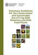 Voluntary Guidelines for the Conservation and Sustainable Use of Crop Wild Relatives and Wild Food Plants